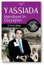 Yassıada - Menderes'in Gözyaşları