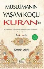 Müslümanın Yaşam Koçu Kuran'dır!