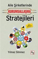 Aile Şirketlerinde Kurumsallaşma Stratejileri