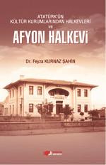 Atatürk'ün Kültür Kurumlarından Halkevleri ve Afyon Halkevi