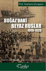 Boğaz'daki Beyaz Ruslar 1919 - 1929