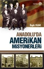 Anadolu'da Amerikan Misyonerliği