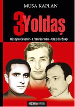 3 Yoldaş