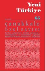 Yeni Türkiye Sayı: 65 - Çanakkale Özel Sayısı