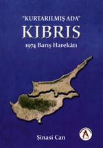 Kurtarılmış Ada Kıbrıs 1974 Barış Harekatı