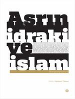 Asrın İdraki ve İslam Sempozyumu - 1