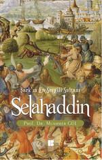 Selahaddin Şark'ın En Sevgili Sultanı