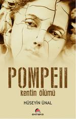 POMPEII - Kentin Ölümü