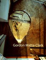 Gordon Matta - Clark