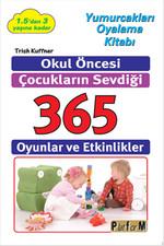 Okul Öncesi Çocukların Sevdiği 365 Oyunlar ve Etkinlikler