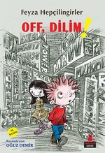 Off, Dilim!