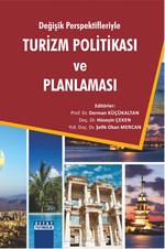 Değişik Perspektifleriyle Turizm Politikası ve Planlaması