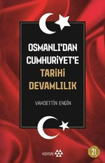 Osmanlıda'dan Cumhuriyet'eTarihi Devamlılık