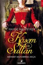 Haseki Mahpeyker Kösem Sultan