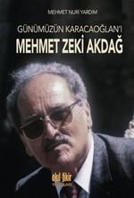 Günümüzün Karacaoğlan'ı Mehmet Zeki Akdağ