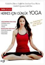 Tara Stiles This Is Yoga - Herkes İçin Günlük Yoga