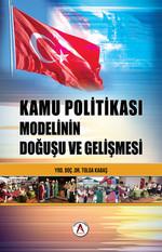 Türk Kamu Politikası Modelinin Doğuşu ve Gelişimi