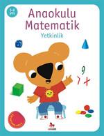 Anaokulu Matematik Yetkinlik 5-6 Yaş Çıkartmalarla