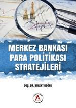 Merkez Bankası Para Politikası Stratejileri