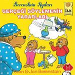 Berenstain Ayıları - Gerçeği Söylemenin Yararları