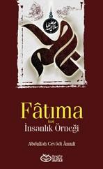 Fatıma - İnsanlık Örneği