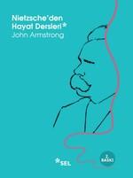Nietzsche'den Hayat Dersleri