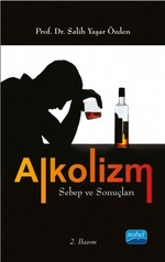 Alkolizm Sebep ve Sonuçları
