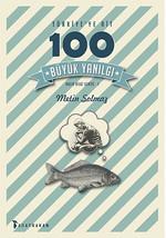 Türkiye'ye Ait 100 Büyük Yanılgı