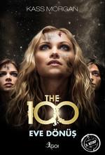 The 100 - Eve Dönüş - 3. Kitap