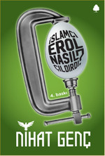İslamcı Erol Nasıl Çıldırdı?