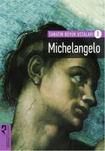 Sanatın Büyük Ustaları 1 - Michelangelo