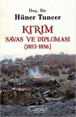Kırım - Savaş ve Diplomasi (1853-1856)