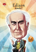 Kim Kimdir Serisi - Edison Kimdir?