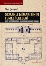 Osmanlı Mimarisinin Temel İlkeleri