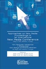 Approaches on New Media : Proceedings of 1st International New Media Conference