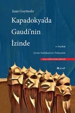 Kapadokya'da Gaudi'nin İzinde