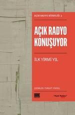 Açık Radyo Konuşuyor-İlk Yirmi Yıl