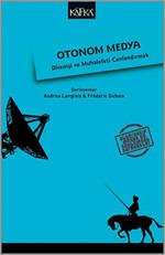 Otonom Medya - Direniş ve Muhalefeti Canlandırmak
