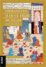 Osmanlı'da İlim ve Fikir Dünyası
