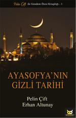 Ayasofya'nın Gizli Tarihi