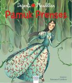 Değerli Masallar - Pamuk Prenses