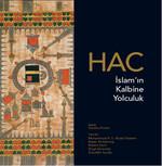 Hac - İslam'ın Kalbine Yolculuk