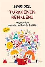 Türkçenin Renkleri  İlköğretim İçin Atasözleri ve Deyimler Sözlüğü