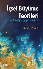 İçsel Büyüme Teorileri ve Türkiye Uygulamaları