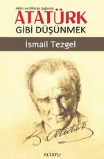 Aklın ve Bilimin Işığında Atatürk G