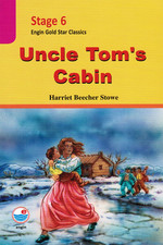 Uncle Tom's Cabin  CD'Lİ  (Stage 6)
