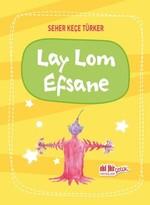 Lay Lom Efsane