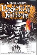 Dedektif Kurukafa - Bomba Gibi Geliyorlar!
