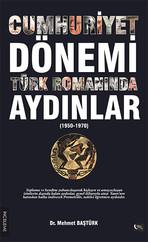 Cumhuriyet Dönemi Türk Romanında Aydınlar