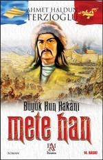 Büyük Hun Hakanı Mete Han